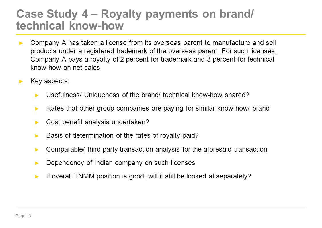 Case Study 4 – Royalty payments on brand/ technical know-how