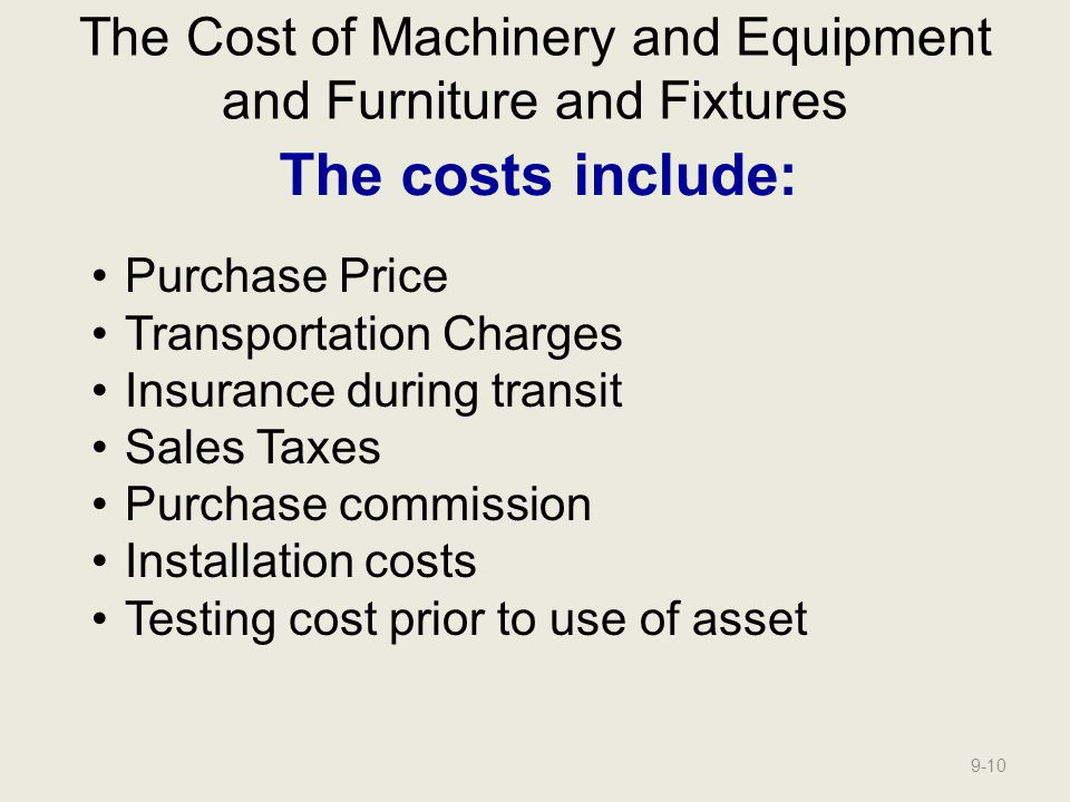 The Cost of Machinery and Equipment and Furniture and Fixtures