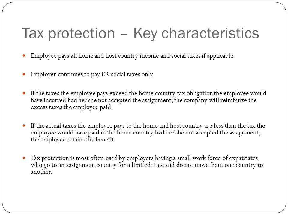 Tax protection – Key characteristics