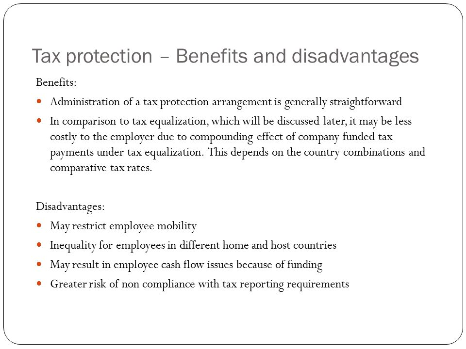 Tax protection – Benefits and disadvantages