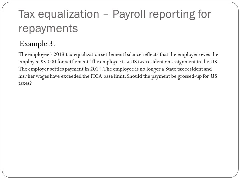 Tax equalization – Payroll reporting for repayments