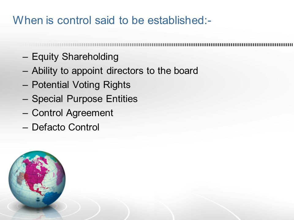 When is control said to be established:-