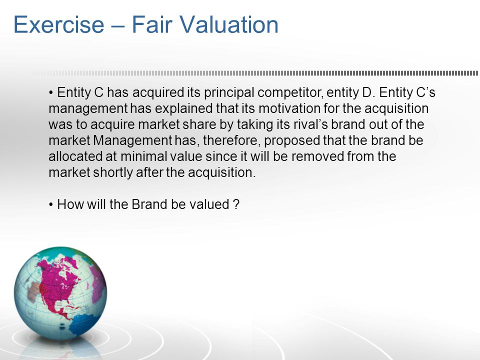 Exercise – Fair Valuation