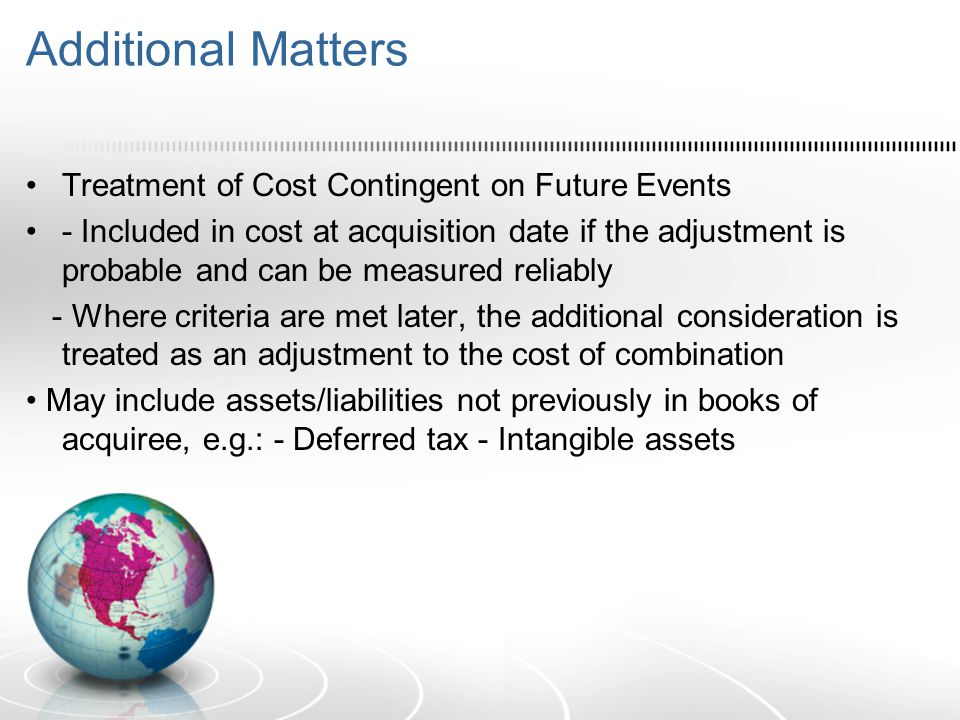 Additional Matters Treatment of Cost Contingent on Future Events