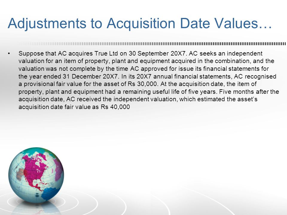 Adjustments to Acquisition Date Values…