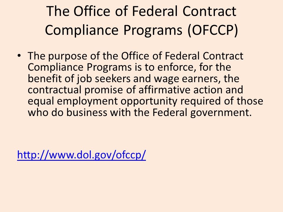 The Office of Federal Contract Compliance Programs (OFCCP)