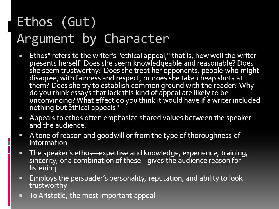 Ethos (Gut) Argument by Character