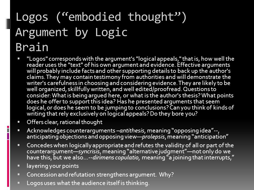 Logos ( embodied thought ) Argument by Logic Brain