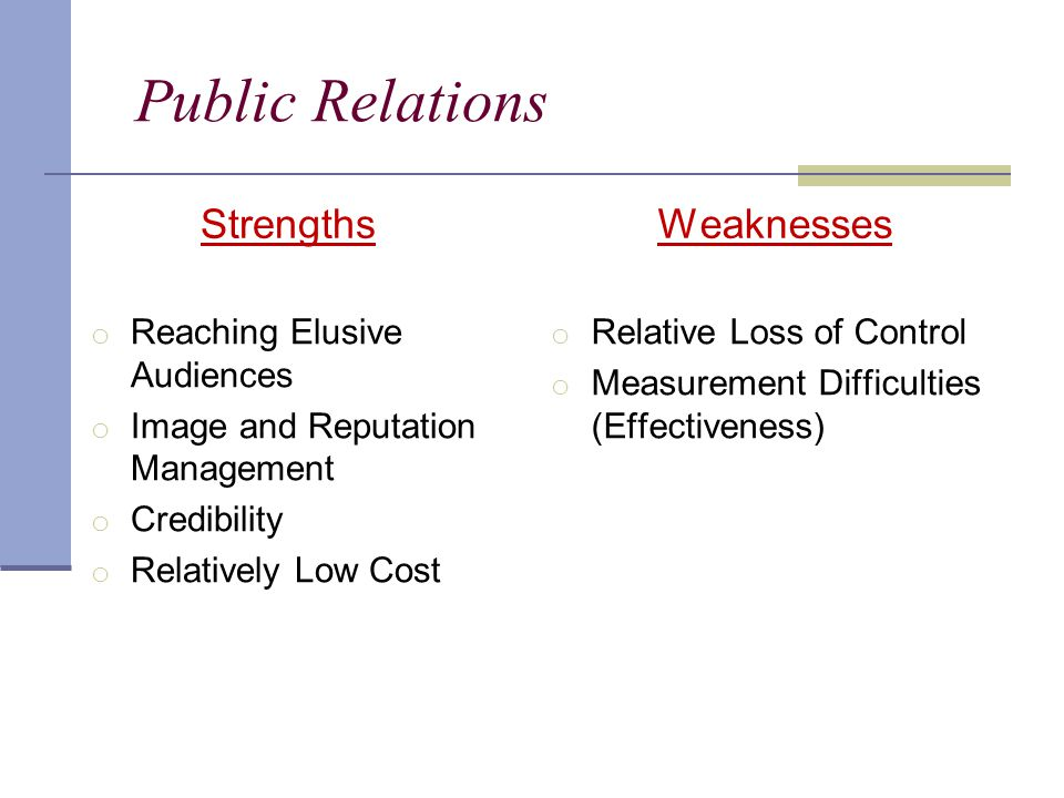 Public Relations Strengths Weaknesses Reaching Elusive Audiences