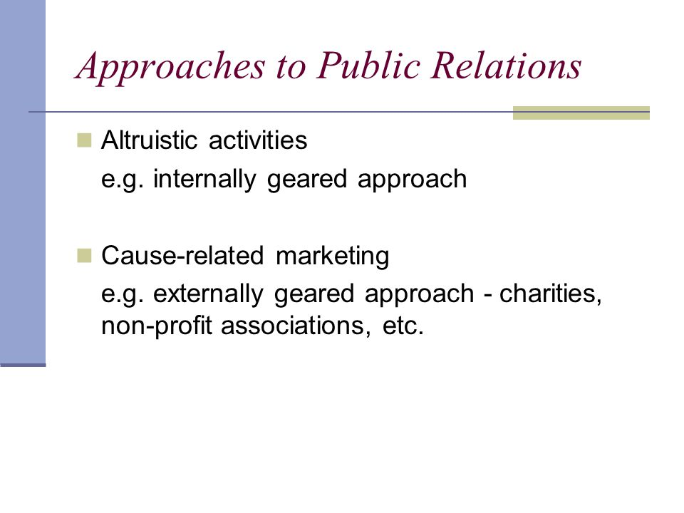 Approaches to Public Relations