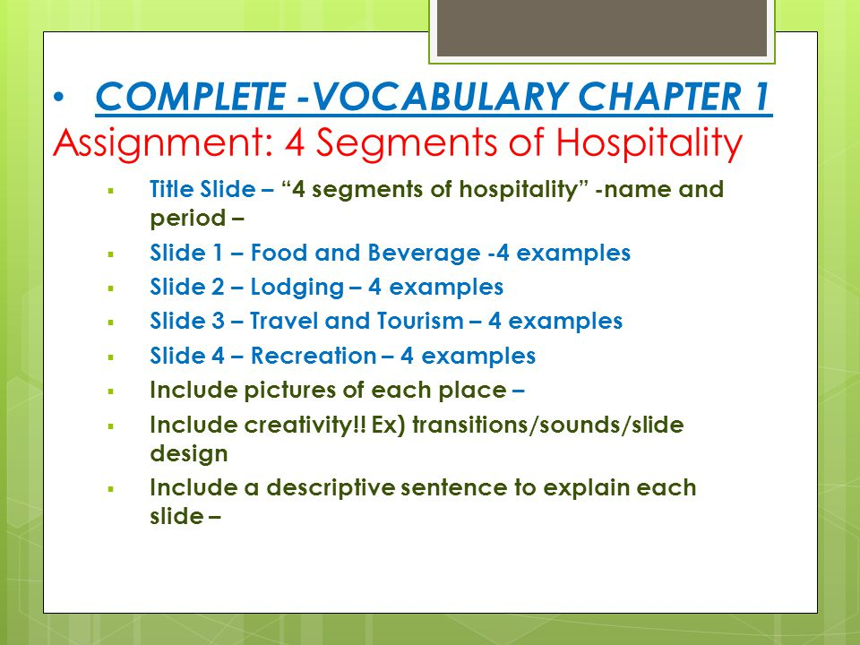 COMPLETE -VOCABULARY CHAPTER 1 Assignment: 4 Segments of Hospitality