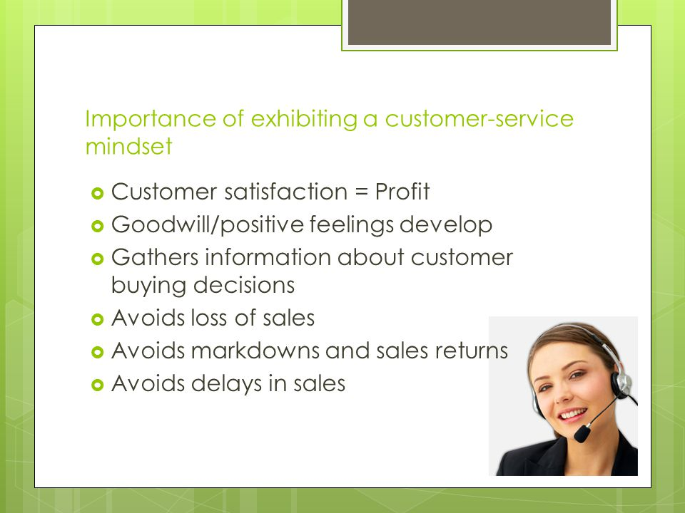 Importance of exhibiting a customer-service mindset