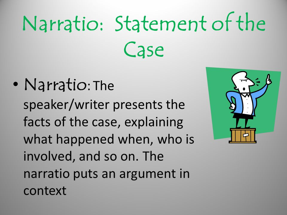 Narratio: Statement of the Case