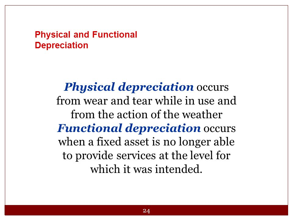 Physical and Functional Depreciation