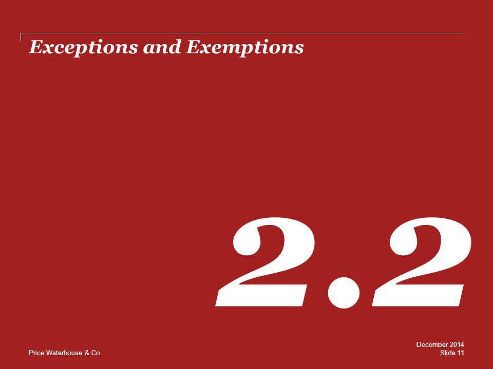 Exceptions and Exemptions