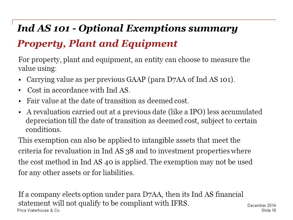 Ind AS 101 - Optional Exemptions summary Property, Plant and Equipment