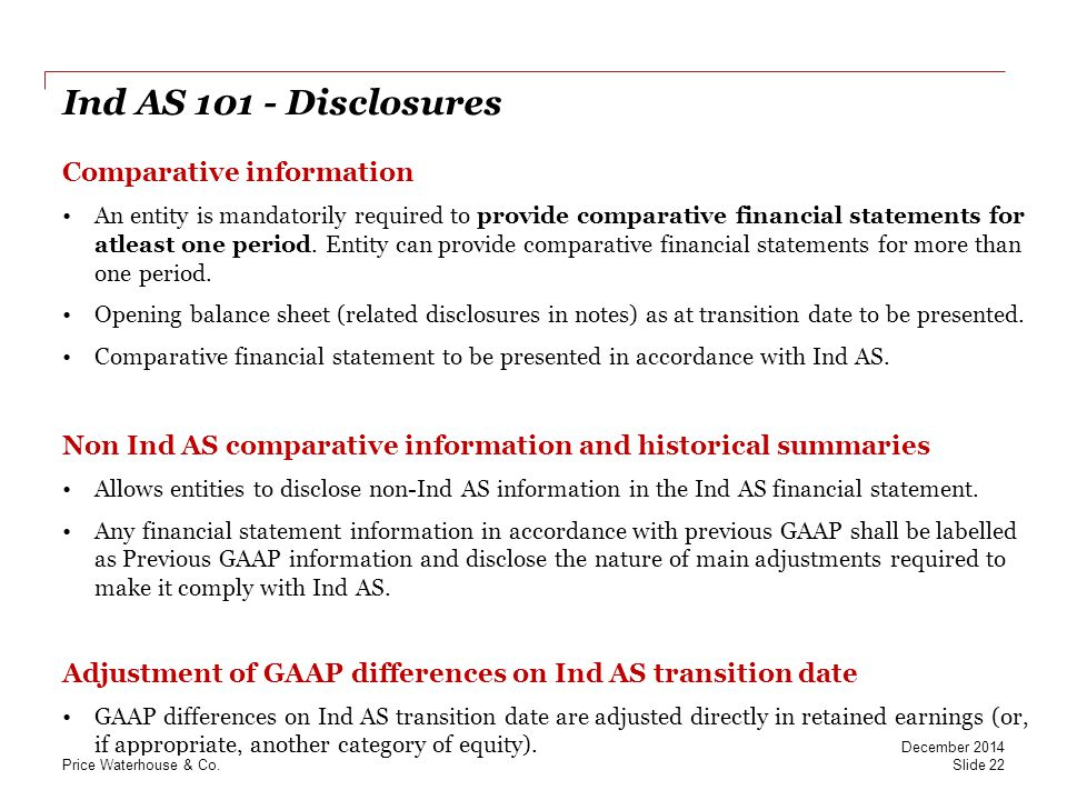 Ind AS 101 - Disclosures Comparative information