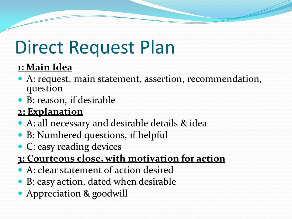Direct Request Plan 1: Main Idea