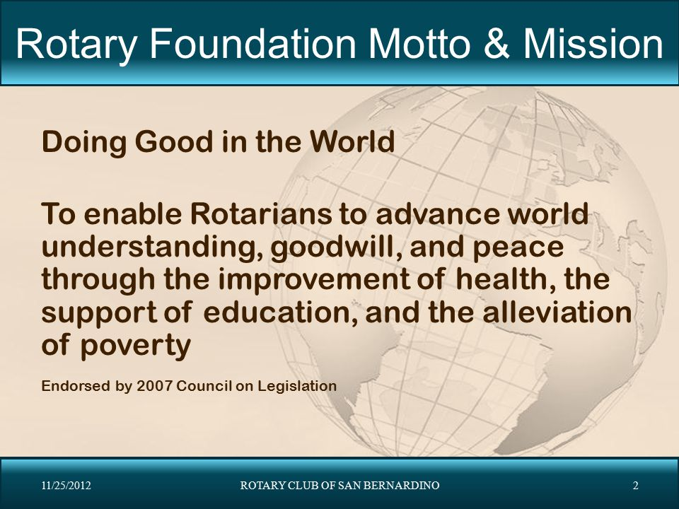 Rotary Foundation Motto & Mission