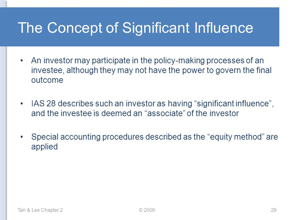 The Concept of Significant Influence