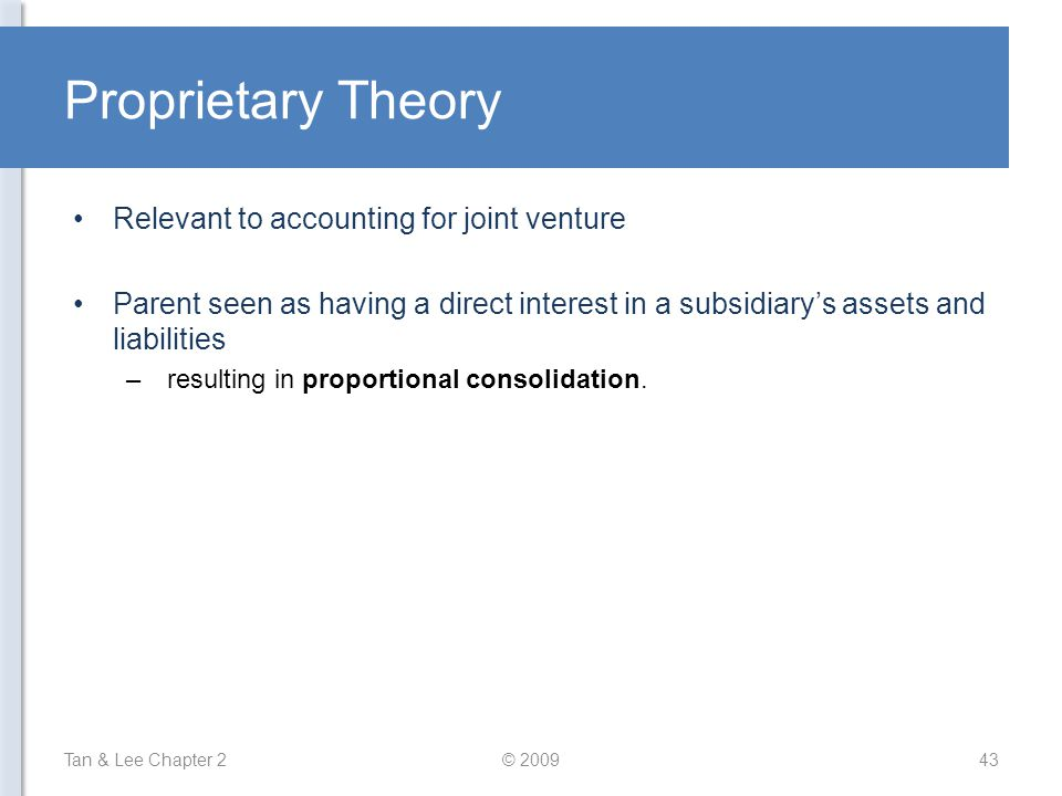 Proprietary Theory Relevant to accounting for joint venture