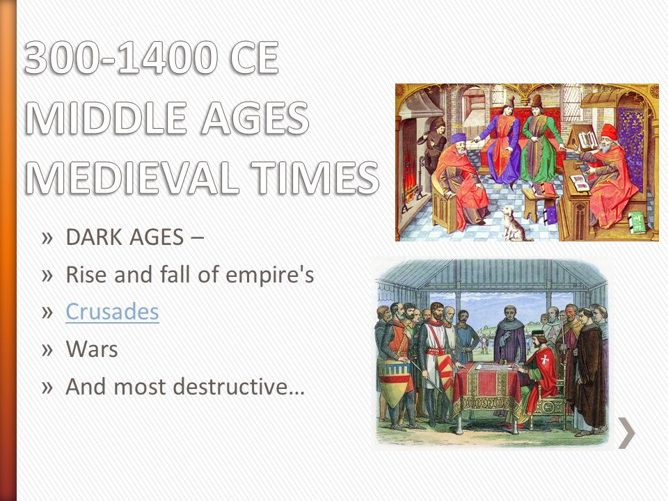 the reasons why the medieval age was a dark time The dark ages - define this time in history and study the facts that gave it the name who coined the name of this time in history.