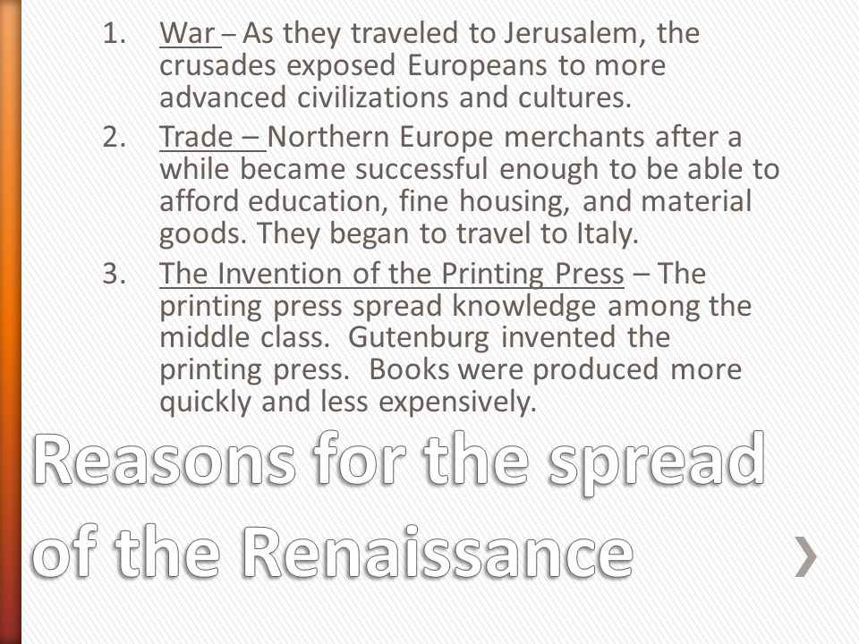 Reasons for the spread of the Renaissance