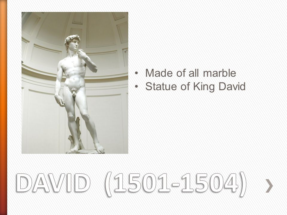 Made of all marble Statue of King David DAVID (1501-1504)