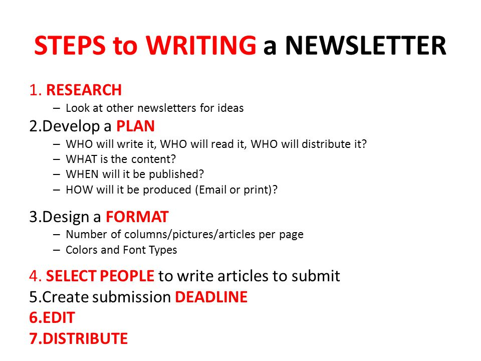 STEPS to WRITING a NEWSLETTER