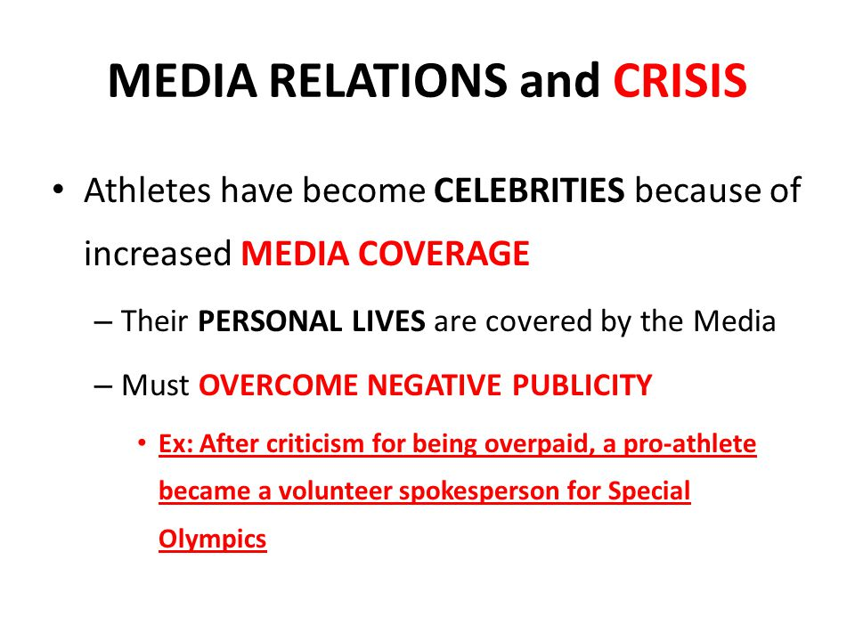 MEDIA RELATIONS and CRISIS