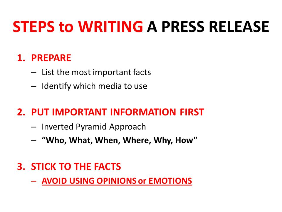 STEPS to WRITING A PRESS RELEASE