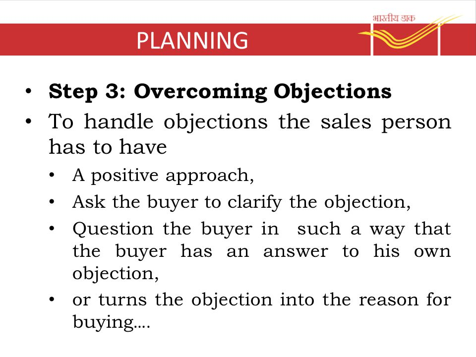 PLANNING Step 3: Overcoming Objections