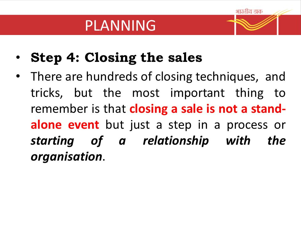 PLANNING Step 4: Closing the sales