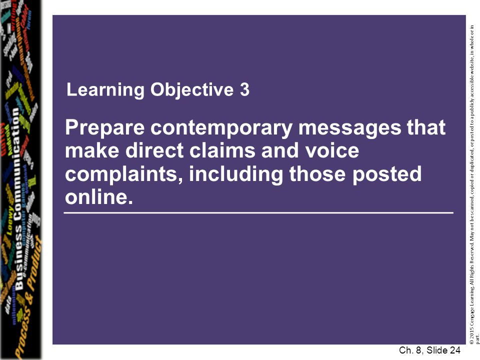 Learning Objective 3 Prepare contemporary messages that make direct claims and voice complaints, including those posted online.