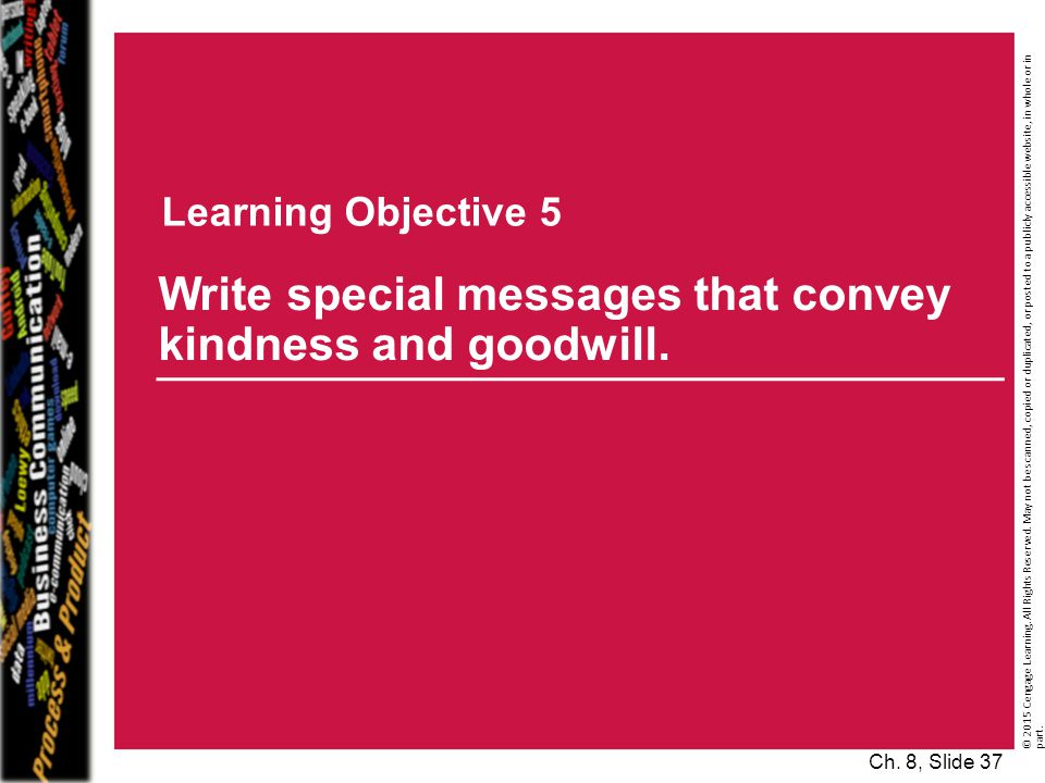 Write special messages that convey kindness and goodwill.