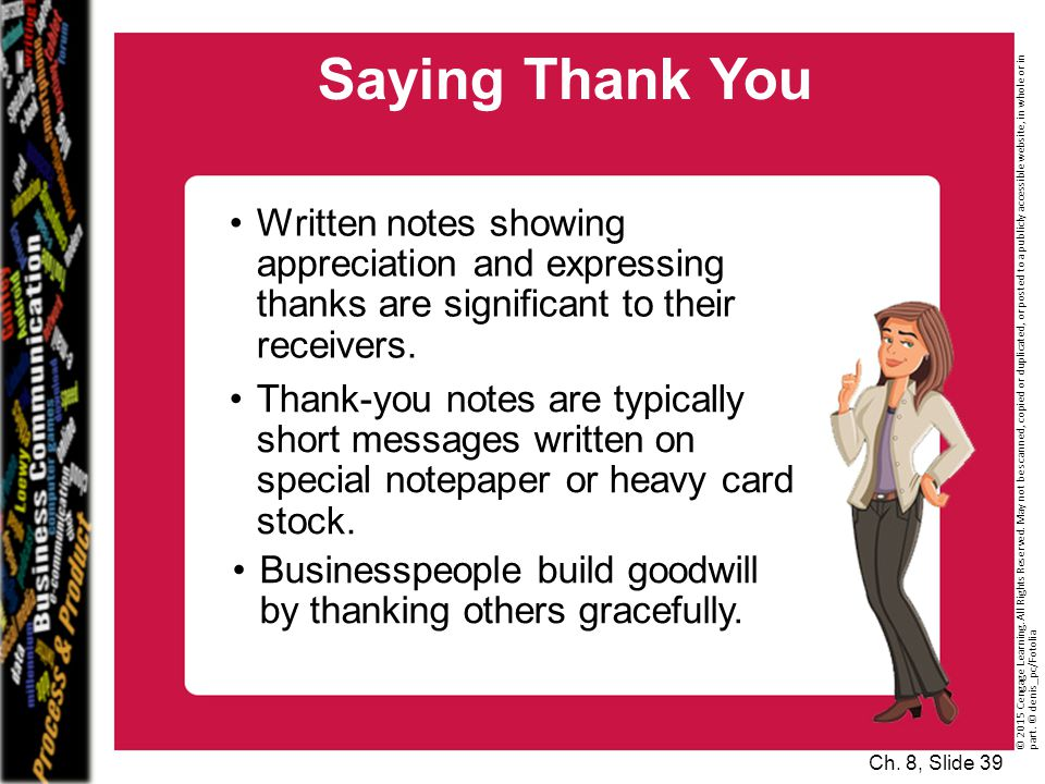 Saying Thank You Written notes showing appreciation and expressing thanks are significant to their receivers.