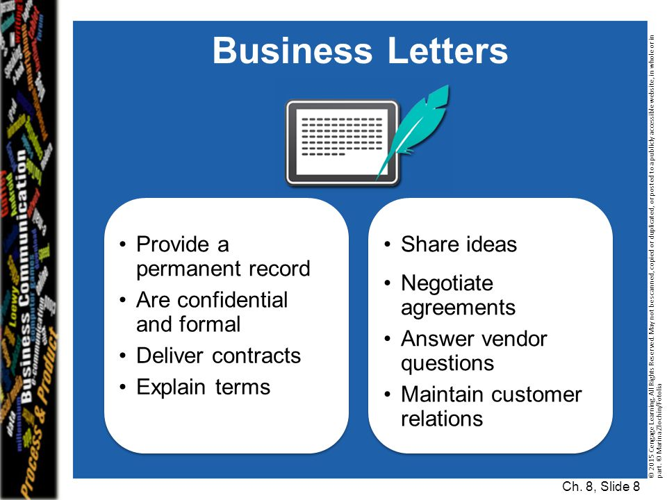 Business Letters Provide a permanent record Share ideas
