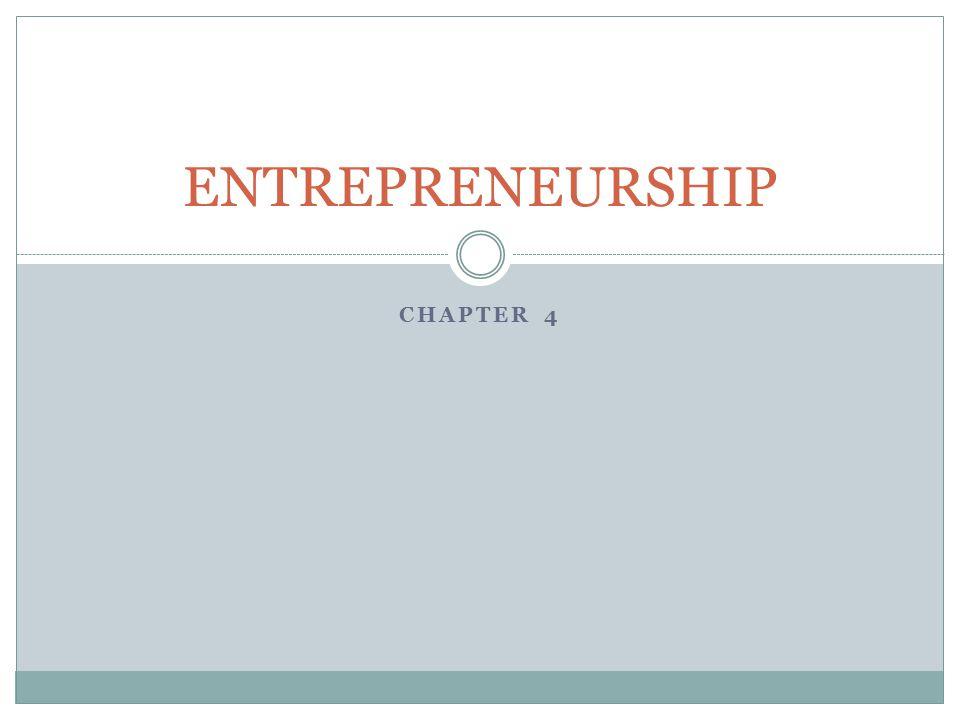 ENTREPRENEURSHIP Chapter 4