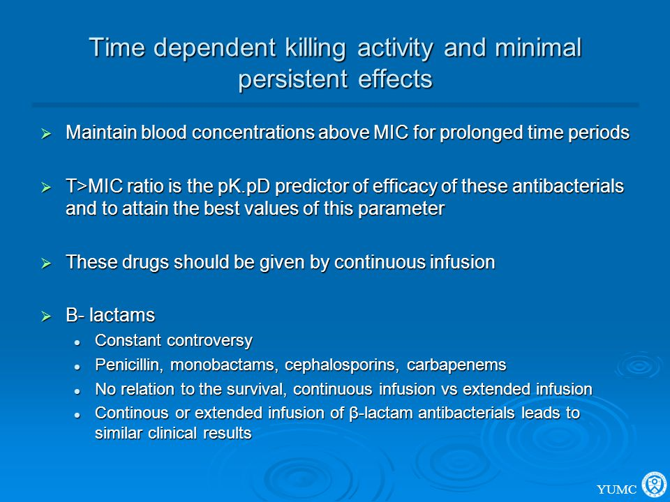 Time dependent killing activity and minimal persistent effects