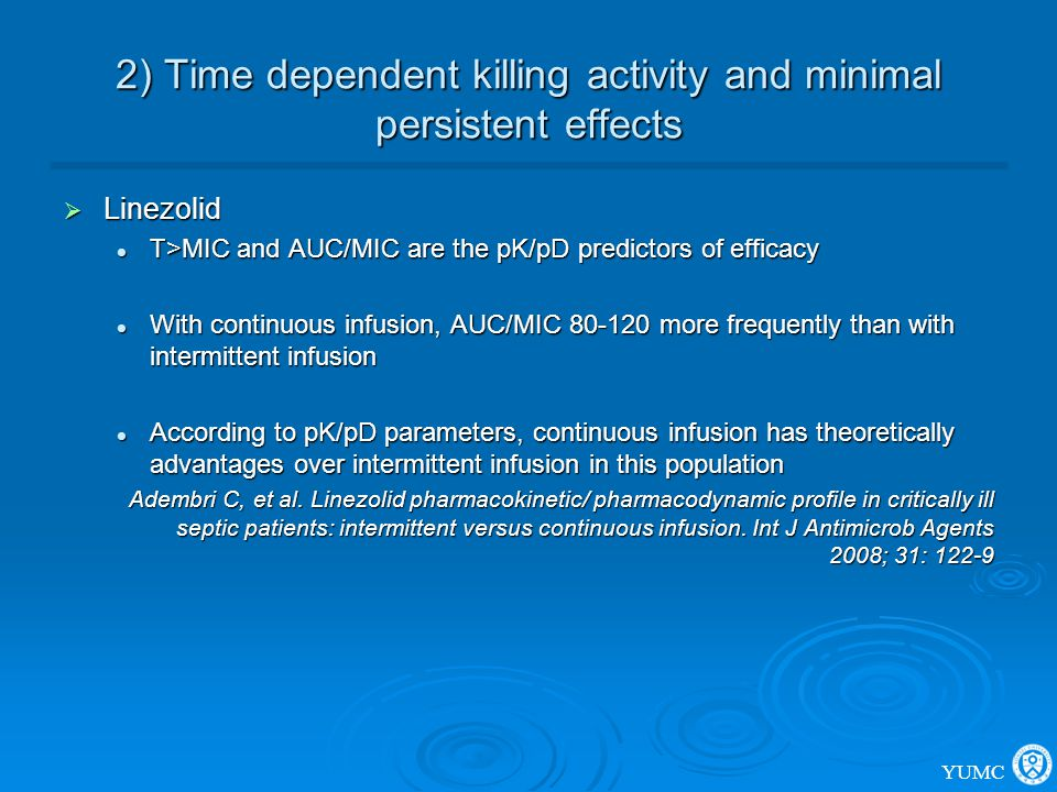 2) Time dependent killing activity and minimal persistent effects