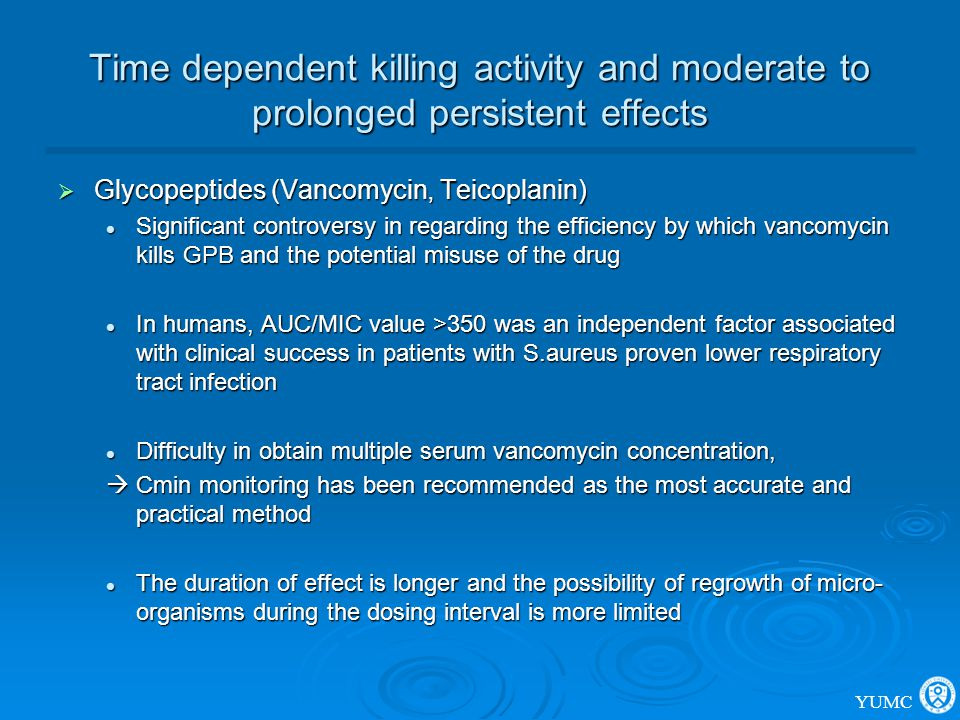 Time dependent killing activity and moderate to prolonged persistent effects