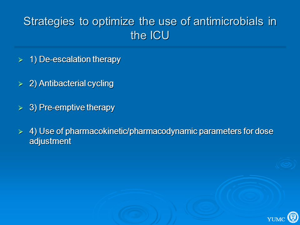 Strategies to optimize the use of antimicrobials in the ICU