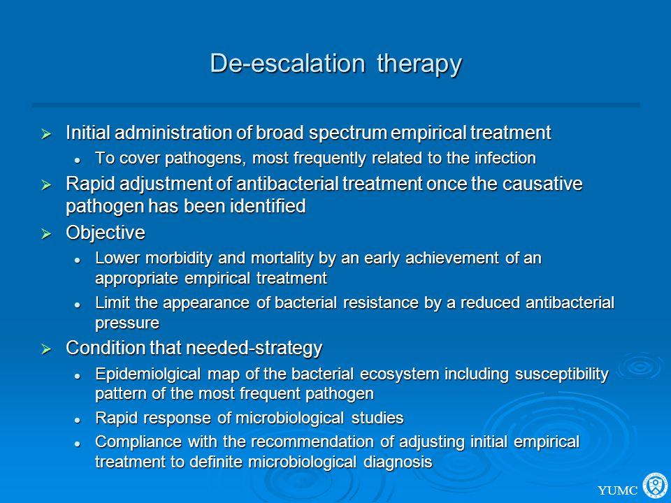 De-escalation therapy