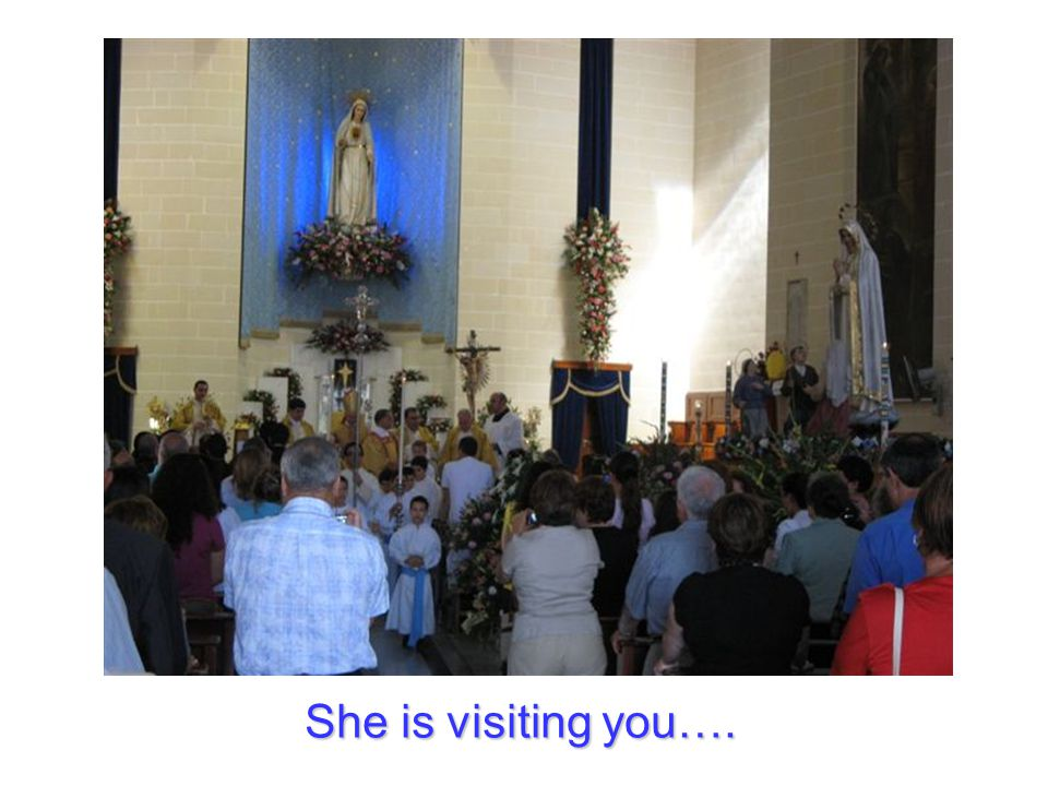She is visiting you….