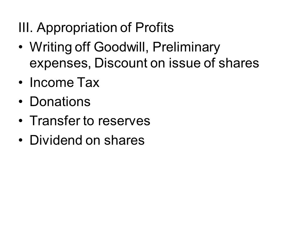 III. Appropriation of Profits