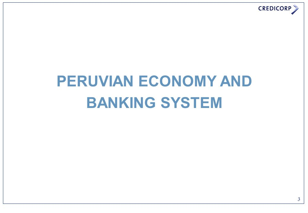 PERUVIAN ECONOMY AND BANKING SYSTEM
