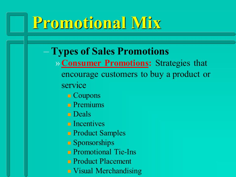 Promotional Mix Types of Sales Promotions