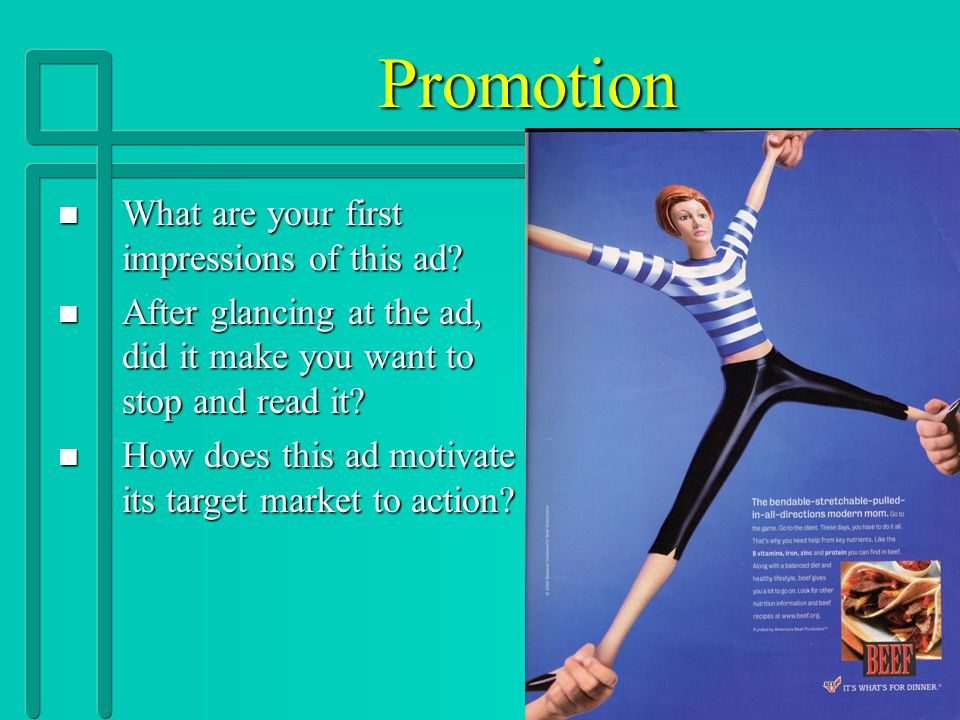Promotion What are your first impressions of this ad