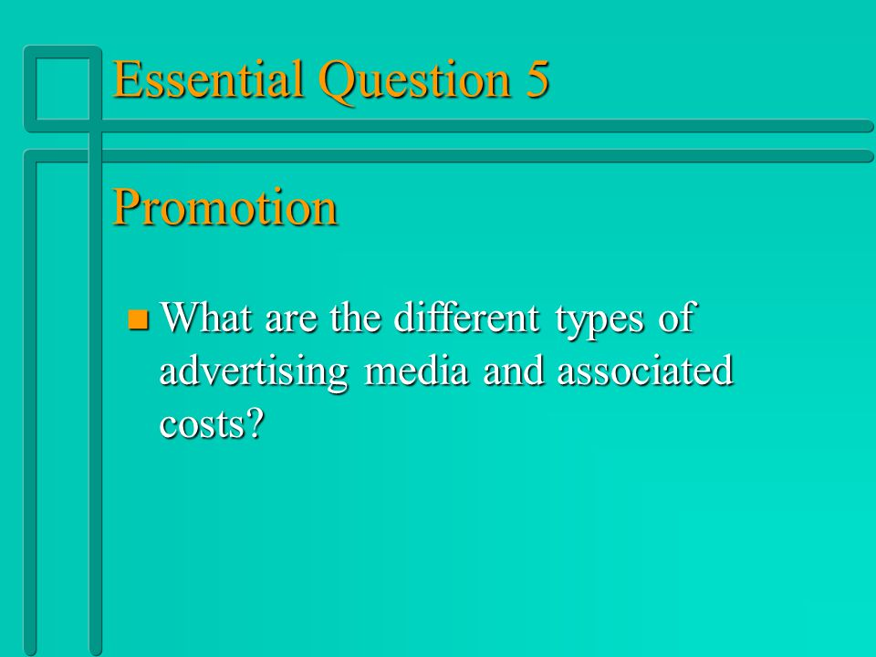 Essential Question 5 Promotion