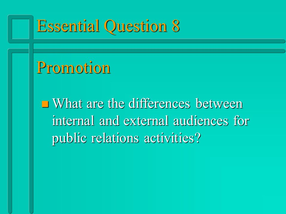 Essential Question 8 Promotion